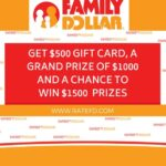 Family Dollar Survey At www.RateFD.com– WIN $1,000 / $1,500!