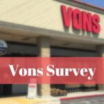 Vons Customer Satisfaction Survey @ www.vons.com/survey