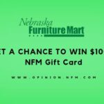 Nebraska Furniture Mart Survey @ www.Opinion.nfm.com Win $1000 Gift Card
