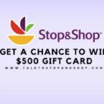 Stop and Shop Survey @ www.TalktoStopandShop.com WIN $500 Sweepstakes