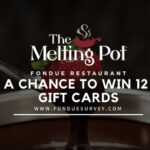 Melting Pot Survey at www.Fonduesurvey.com WIN $100 gift card