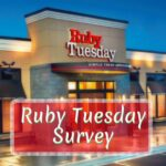 Tell Ruby Tuesday Survey At www.Tellrubytuesday.com To WIN COUPONS!