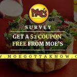 Moe's Survey @ www.Moegottaknow.com – Win $2 off Moes Coupon