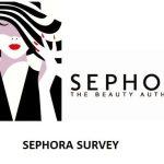 Sephora Survey at Survey.medallia.com/Sephora – WIN $250 Gift Cards!