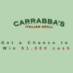 Tell Carrabbas Survey at www.TellCarrabbas.com – Win $1,000 Cash Prize