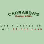 Tell Carrabbas Survey At www.TellCarrabbas.com – Win $1,000 Cash Prize