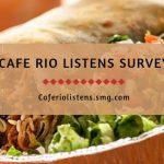 Cafe Rio Listens SMG | Cafe Rio Survey