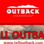 Outback Steakhouse Survey At www.Telloutback.com: WIN a $1000 Cash!