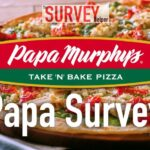Papa Murphys Survey At www.papasurvey.com | Get a Coupon Code