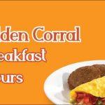 Golden Corral Breakfast Hours In 2021